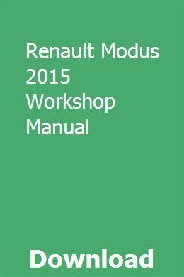 Renault Modus 2015 Workshop Manual Triumph Speed Triple Renault Manual