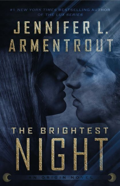 The Brightest Night Walmart Com Night Book Lux Series Book Lovers