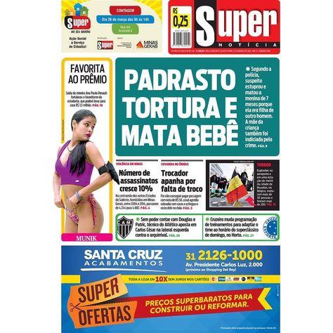 #bomdia! Essa é a #primeirapagina do #supernoticia desta quarta-feira. #maislido by otempo