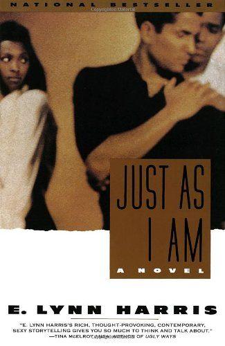 Just As I Am: A Novel by E. Lynn Harris