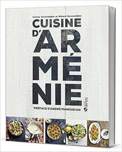 Amazon Fr Cuisine D Armenie Corinne Zarzavatdjian