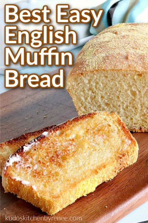 English muffin bread is everything you love about English muffins but in loaf form. This easy and delicious bread will soon become a breakfast staple! #yeastbread #englishmuffins #englishmuffinbread #breakfastbread #breakfast #brunch #kudoskitchenrecipes