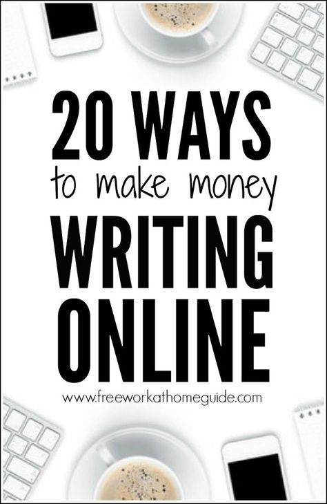20 Ways to Make Money with Online Writing Jobs