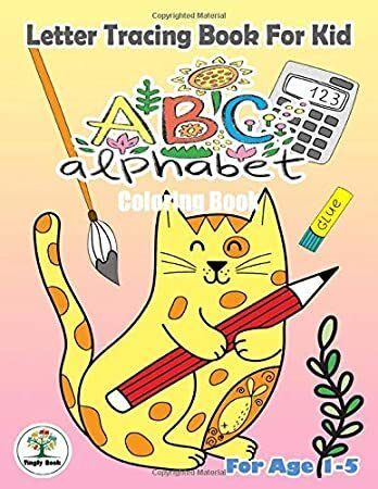 Free Download Letter Tracing Book For Kid Abc Alphabet Coloring Book Handwriting Practice Book