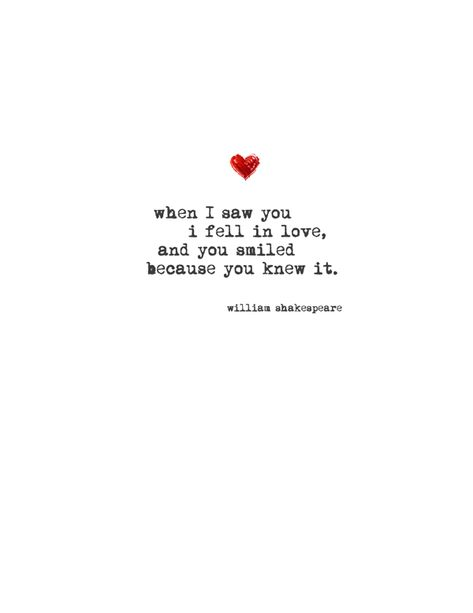 Romantic shakespeare quotes - When i saw you i fell in love shakespeare romantic valentine's card Cute Love Quotes, Love Quotes For Her, Love Yourself Quotes, I Choose You Quotes, Forever Love Quotes, Falling In Love Quotes, Soulmate Love Quotes, Sweet Quotes About Love, Thankful Quotes For Him