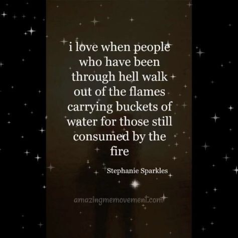 I love these people. They are the healers and helpers. They don't want to see you burn. Love these people hard. #inspirationalquotesforwomen #upliftingquotesforwomen #confidencequotes #quotesaboutstrength #positivequotes #strongwomenquotes #motivationalquotesforlife #inspirationalquotesaboutlife #inspirationalquotesaboutlove #deeplifequotes #inspirationallifequotes #beautifullifequotes #happylifequotes #lifequotestoliveby #deepquotes #videoquotesonlife #quotesvideo