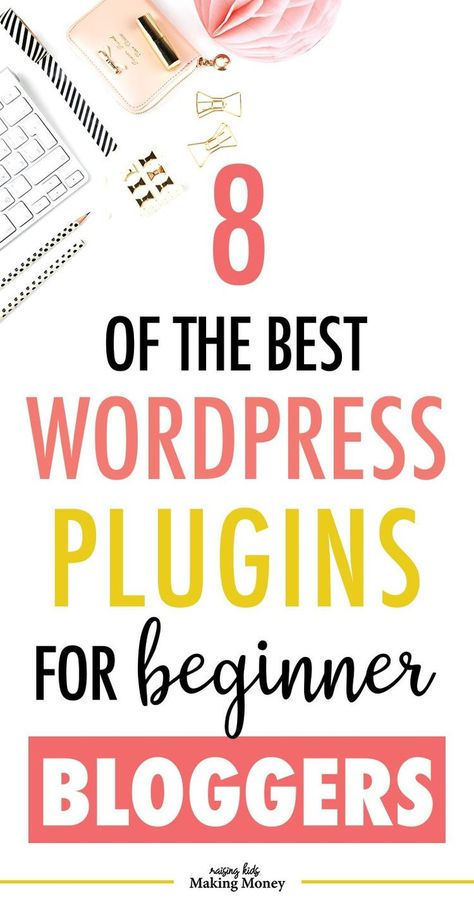 8 of the Best WordPress Plugins for Beginner Bloggers | Use these WordPress tips for beginners to decide which plugins you should install when you first start your blog. Find out which ones are best for SEO and page speed as well as user experience. #blogtips #startablog
