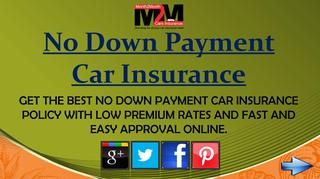 Cheap Auto Insurance Quotes With No Down Payment Online Car