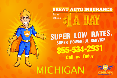 Great Auto Insurance In Michigan We Offer Cheap Car Insurance In