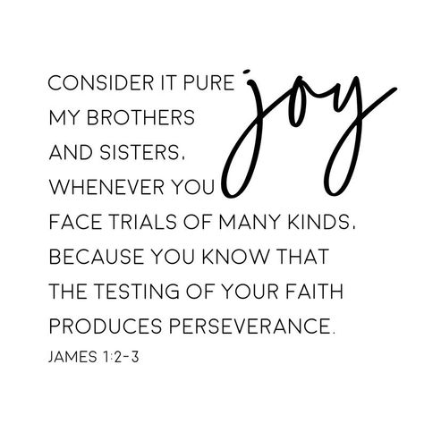 Bible Verse Printable, James 1:2-4; Consider It Pure Joy; Bible Verse Wall Art, Scripture Printable, Printable Art