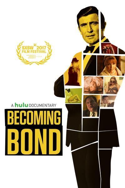 Becoming Bond Documentary 2019 Documentaries Film Watch 2020 Movies