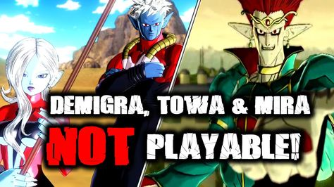 Dragon Ball Xenoverse Demigra Towa And Mira Not Playable Not