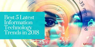 Latest Trends In Information Technology 2019 Latest Technology Trends In Information Techno Technology Trends Latest Technology Trends Information Technology