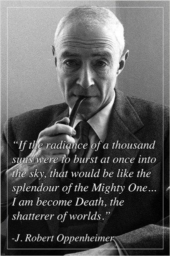 Oppenheimer Quote Stunning Inspirational Quote Poster Jrobert Oppenheimer  Death And