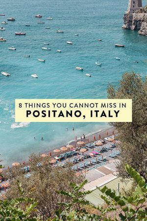 8 Things You Absolutely Cannot Miss in Positano Italy