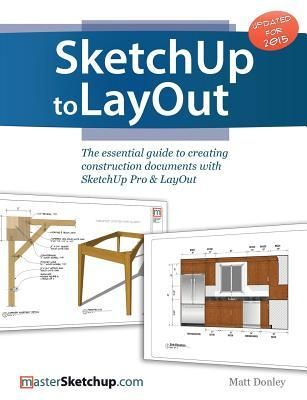 Pdf Download Sketchup To Layout The Essential Guide To Creating