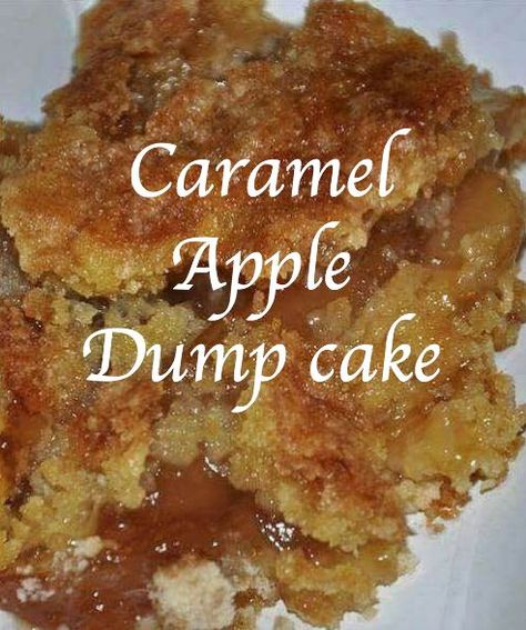 CARAMEL APPLE DUMP CAKE Follow me on Facebook and Instagramtoo! INGREDIENTS: • 2 cans of apple pie filling [you can also use cherry, blueberry,…]. • 1 box of yellow cake mix. • 2 sticks of butter, melted [1 cup.] • 1/2 cup caramel sauce [like you would put on ice cream.] • 1/2 tsp cinnamon [optional.] • 1/2 cup chopped pecans [optional.] • Whipped cream for garnish [optional.] INSTRUCTIONS: -In a