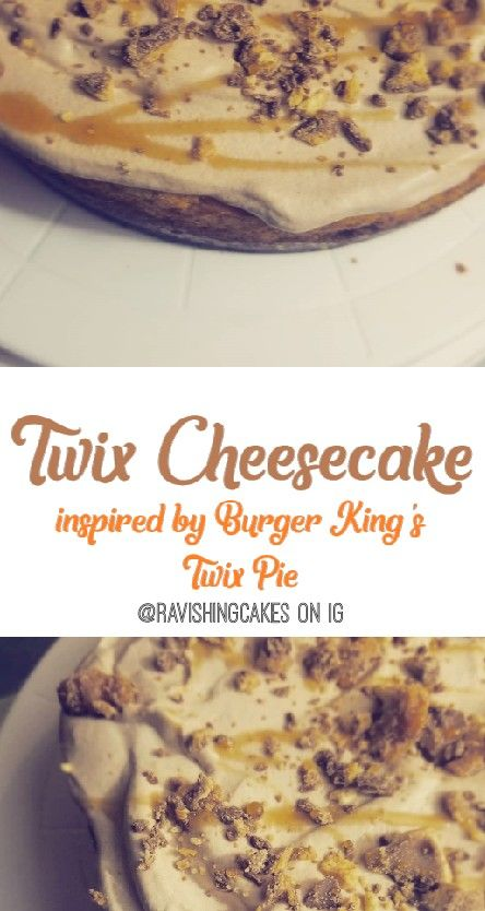Recipe Coming Soon For Twix Cheesecake Inspired By Burger King S Twix Pie Recipes Food Favorite Recipes