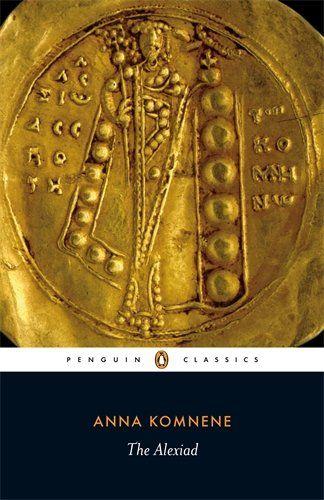 The Alexiad Penguin Classics By Anna Komnene Http Www Amazon Com Dp 0140455272 Ref Cm Sw R Pi Dp 1nsrvb Penguin Classics Penguin Books Penguin Books Covers