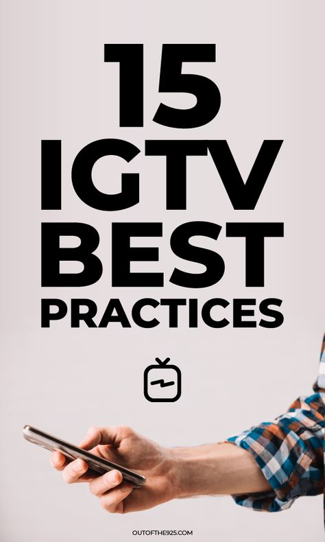 Instagrams video platform IGTV is going from strength to strength with brands reporting 300% increases in views and watch time in recent months. With Instagram continuing to push IGTV to its users, now is the best time to get your brand or business onto IGTV to reap the huge benefits. In this article, you'll learn how to use IGTV to grow your audience and brand with 15 IGTV best practices and tips. #igtv #instagram | Outofthe925.com