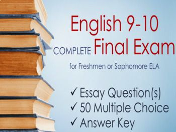 High Quality & COMPLETE English 9 - 10 Semester Final Exam