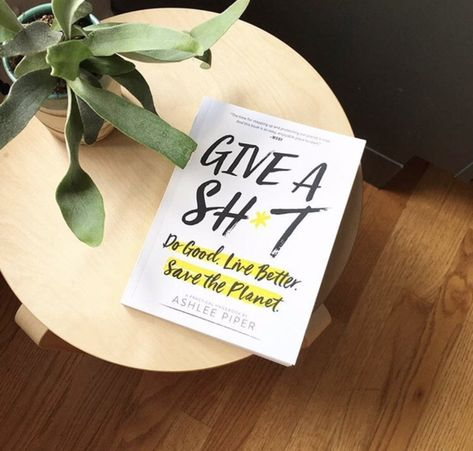Give a Sh*t is a practical handbook - full of well-researched guidance, swearing, recipes, and anecdotes that won't totally put you to sleep - that imparts easy tips on living more sustainably at home, in your closet (and grooming regimen), via how you eat, and out in the world. Even celebs are digging it!