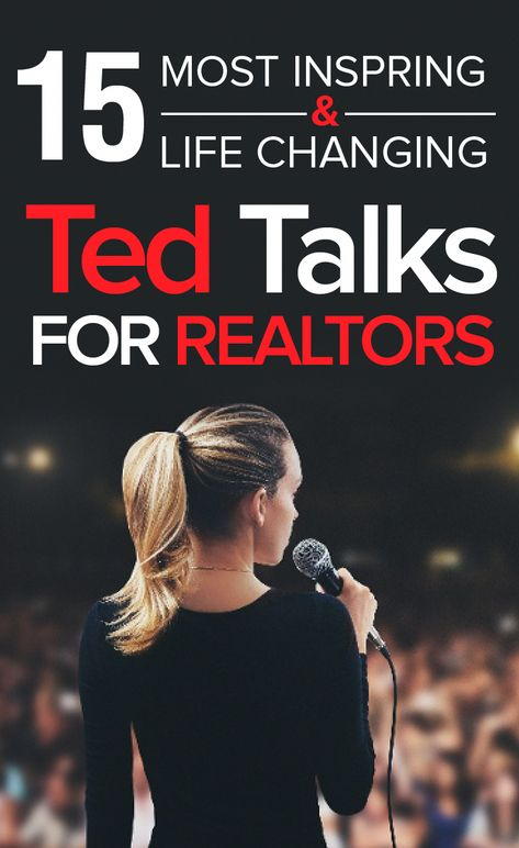 15 Most Inspiring & Life Changing TED Talks for Realtors