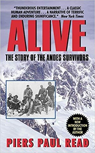 Pdf Download Free Download Pdf Alive The Story Of The Andes Survivors Full Books Full Pages Click I Thriller Books Fiction Books Nonfiction Books