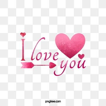 Love You Always Love Valentines Day Valentine Png Transparent Clipart Image And Psd File For Free Download I Love You Text I Love You Images Love You Images