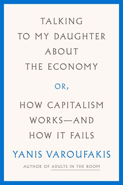 Talking To My Daughter About The Economy Ebook Download Ebook