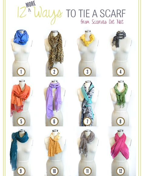 12 More ways to tie a scarf!