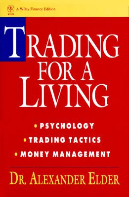 Pdf Trading For A Living Psychology Trading Tactics Money