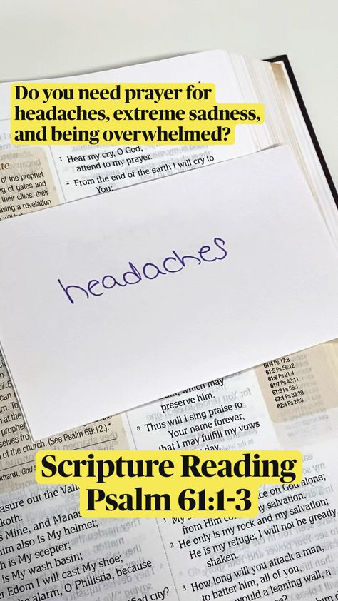 Do you need prayer for headaches, extreme sadness, and being overwhelmed?