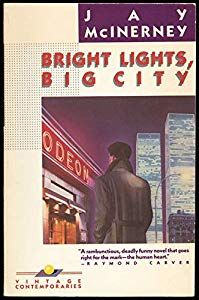 Bright Lights Big City Book By Jay Mcinerney Favorite Book Quotes City Quotes Inspirational Books