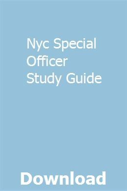 Nyc Special Officer Study Guide School Safety Study Guide Exam