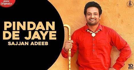Pindan De Jaye Mp3 Song Download Punjabi By Sajjan Adeeb 2020 Mp3 Song Download Mp3 Song New Song Download