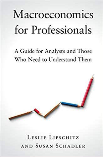Macroeconomics For Professionals By Leslie Lipschitz PDF