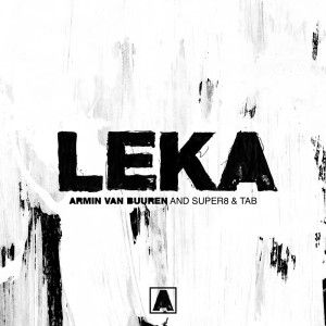 دانلود آهنگ از Armin Van Buuren Super8 Tab بنام Leka In 2020