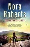 Maart: Terug naar huis - Nora Roberts  Reserveer: http://www.bibliotheekhelmondpeel.nl/catalogus.catalogus.html?q=terug+naar+huis+roberts