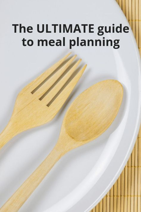 The ULTIMATE guide to meal planning. #mealplanning #mealprep #familyfood