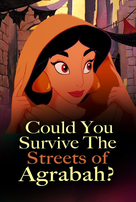 Disney Challenge: Are you as brave as Jasmine? Would you survive the streets of Agrabah? Disney Quiz - Only a real diamond in the rough can survive! Can YOU?
