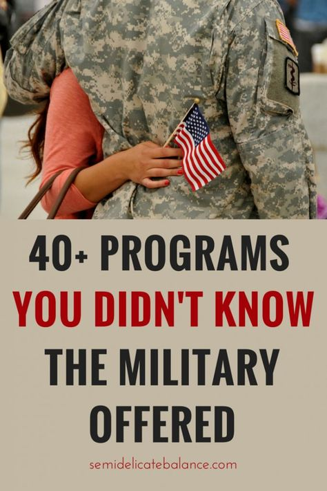 40 Programs and Services You Didn't Know the Military Offered.