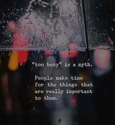 People make time for the things that are really important to them. #Priorityquotes #Lifequotes #Motivationalquotes #Dailyquotes #Quotes #therandomvibez
