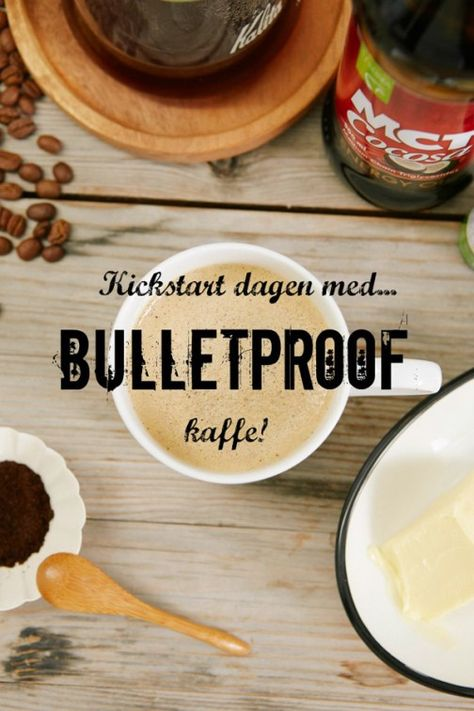 bulletproof kaffe oppskrift