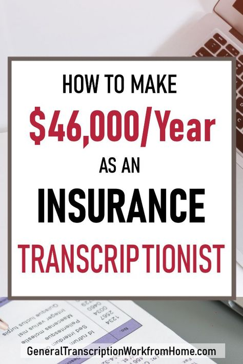 How To Get Insurance Transcription Work From Home In 2020