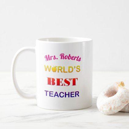 World S Best Teacher Coffee Mug Mugs Zazzle Com Mugs Best