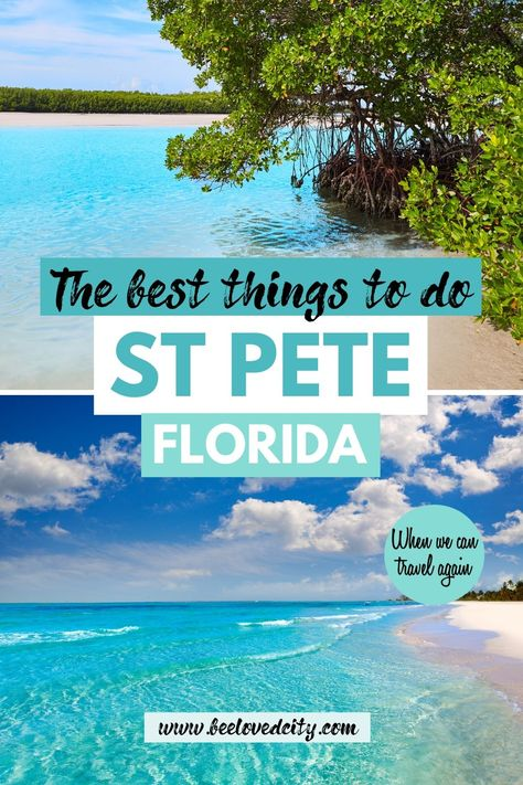 Best things to do in St Pete, Florida
