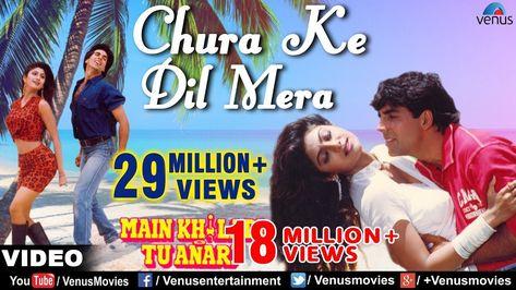 Chura Ke Dil Mera Goriya Chali Full Video Song Main Khiladi Tu Anari Akshay Kumar Shilpa Shetty Youtube In 2020 Romantic Songs Old Song Lyrics Best Love Songs