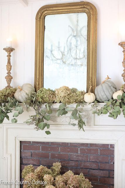 Elegant And Natural Autumn Mantel Decor French Country Cottage