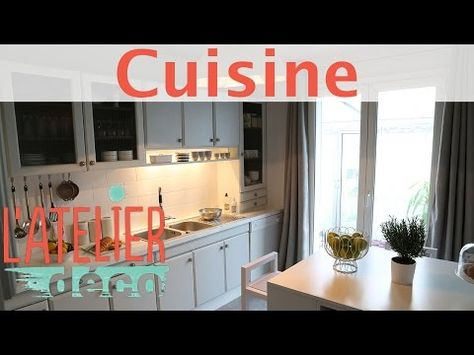 Une Cuisine Tendance A Moindre Frais L Atelier Deco Youtube